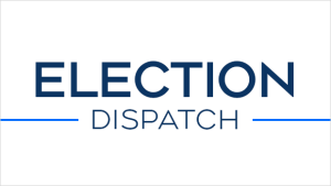 Election Dispatch