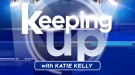 Keeping Up With Katie Kelly