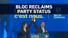 Bloc Quebecois wins back party status