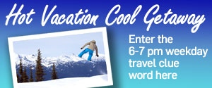 Hot Vacation Cool Getaway 6-7pm Hour Rotator