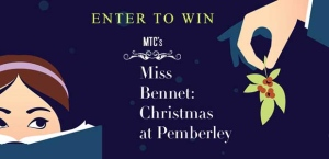 MTC's Miss Bennet: Christmas at Pemberley Banner