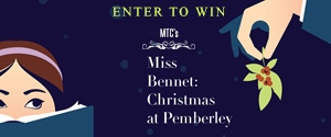 MTC's Miss Bennet: Christmas at Pemberley Rotator