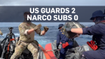 U.S. Coast Guard seizes another drug submarine