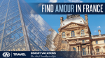 CAA Travel, Insight Vacations Find Amour in France