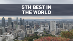 Montreal ranks in global top five for best cities