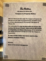 The sign warns customers they have 30 minutes before Tim Horton's staff call Ottawa Police.