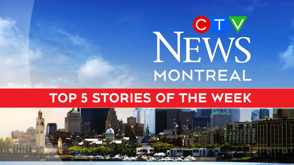 CTV News Montreal Top 5 stories