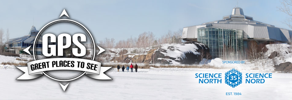 Great Places to See Science North Header
