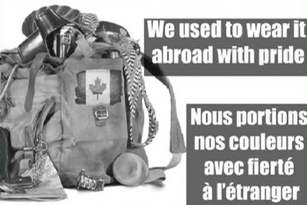 The flyer depicts a tattered Canadian flag and what could be taken to be a soldier's ruck sack, alongside the statement: 'We used to wear it with pride.'