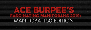 Burpee's Fascinating Manitobans