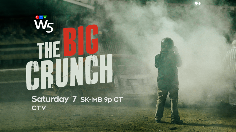 W5: The Big Crunch, Sat 7 CTV