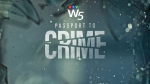 W5: Passport to Crime