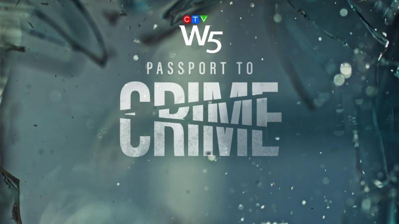W5: Passport to Crime