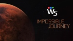 W5: Impossible Mission