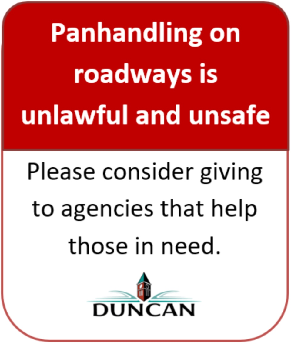New panhandling signs will be installed in a number of communities on Vancouver Island: (City of Duncan)