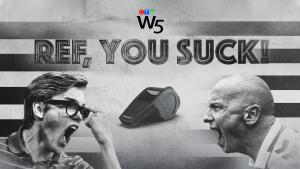 W5: Ref You Suck