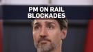 PM Trudeau calls for end of rail blockades across