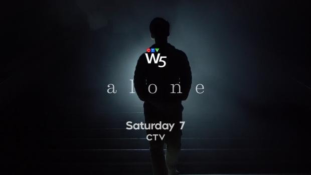 W5: Alone, Sat 7 CTV
