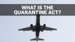 QUARANTINE ACT