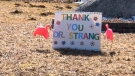 Signs thanking Nova Scotia's chief medical officer of health, Dr. Robert Strang, have been popping up in his neighbourhood amid the COVID-19 pandemic.