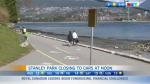 Stanley Park, closing