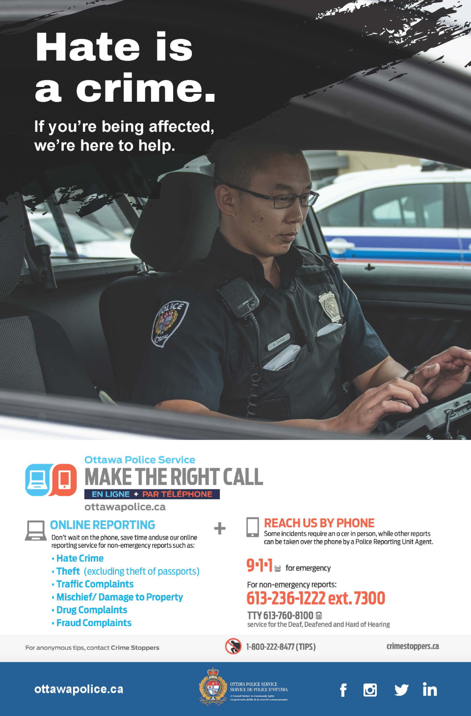 Ottawa Police launched a new campaign encouraging people to report racist incidents.