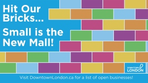 A new campaign from Downtown London wants shoppers to check out what's open in London, Ont.'s core.