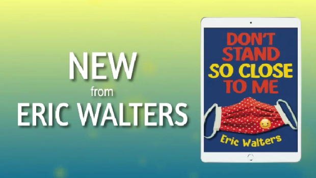 """The cover of """"Don't Stand So Close to Me"""" by Guelph author Eric Walters."""