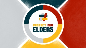 The #ProtectOurElders campaign asks Indigenous youth to be there for their Elders by following public health recommendations around COVID-19. (Source: protectourelders.ca)