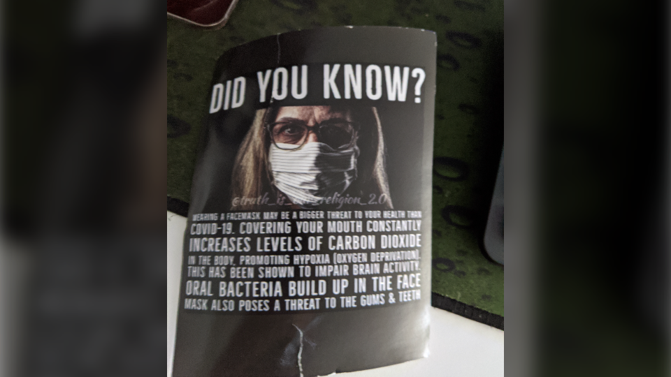 Posters claiming face masks are more harmful to the wearer's health than COVID-19 have been spotted in Toronto.