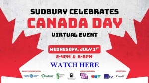 Sudbury celebrates Canada Day presented by Science North, City of Greater Sudbury, Northern Lights Festival Boreal, and Sudbury Multicultural and Folk Arts Association.
