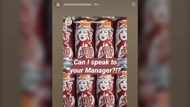 "Common Crown Brewing has pulled its Karen Cherry Sour and issued an apology for being ""tone deaf to racial developments"" (Instagram)"