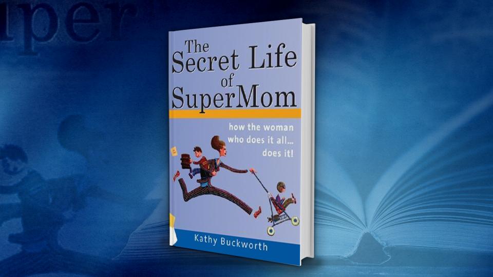 The Secret Life of Supermom