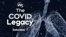 W5's 'The COVID Legacy'