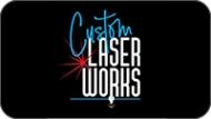 Custom Laser Works