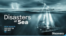 DISASTERS AT SEA DISCOVERY