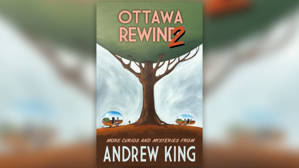 Ottawa Rewind 2 by Andrew King (Ottawa Press and Publishing)