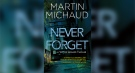 Never Forget by Martin Michaud. (Source: Dundurn Press)