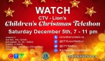 The CTV Lion's Children's Christmas Telethon will be on the air on Dec. 5, but as with many things, it will look different this year.