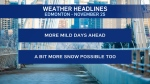 Nov. 25 weather headlines