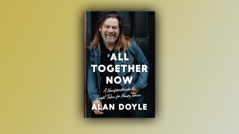 "We talk to Alan Doyle from Great Big Sea about his new book, ""All Together Now"""