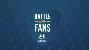 "Created by L'Arche Canada, ""Battle of the Fans"" is a lip sync battle contested between L'Arche groups from around the world."
