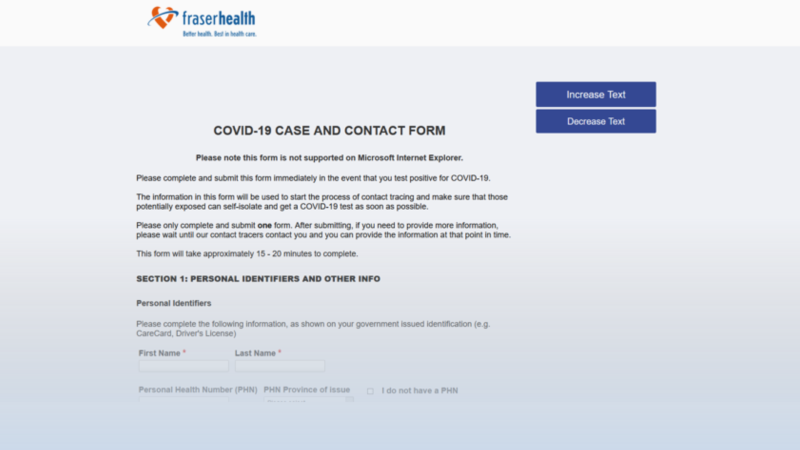 Fraser Health is now encouraging those with positive COVID-19 test results to complete a contact tracing form on its website.