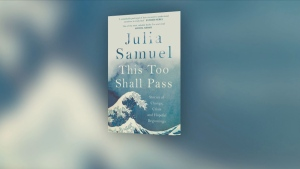 U.K. psychotherapist Julia Samuel explains how to cope with unwanted change in her new book 'This Too Shall Pass.'
