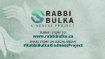 Rabbi Bulka Kindness Project