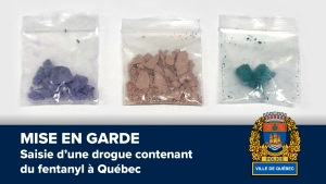 Quebec City police seized drugs with a deadly mix of substances including Fentanyl. They are advising the public to call 911 if they see drugs circulating and report it. SOURCE: SPVQ