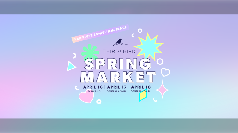 Third + Bird is holding a spring market on the weekend. One vendor was from out of province and didn't isolate. That vendor has been removed from the market. (Source: Third + Bird/Facebook)