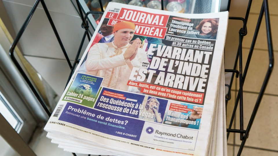 The Thursday edition of the Journal de Montreal is seen in Montreal, on Thursday, April 22, 2021. The daily newspaper uses a file picture of Prime Minister Justin Trudeau dressed in traditional Indian clothing during his trip to India to illustrate a story on the Indian variant of the coronavirus. THE CANADIAN PRESS/Paul Chiasson