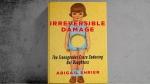 "'Irreversible Damage: The Transgender Craze Seducing Our Daughters"" by Abigail Shrier."