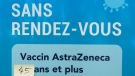 A sign is seen at a walk-in COVID-19 in Montreal, on Wednesday, April 21, 2021. Quebecers 45 and over can now get the AstraZeneca vaccine across the province.THE CANADIAN PRESS/Paul Chiasson